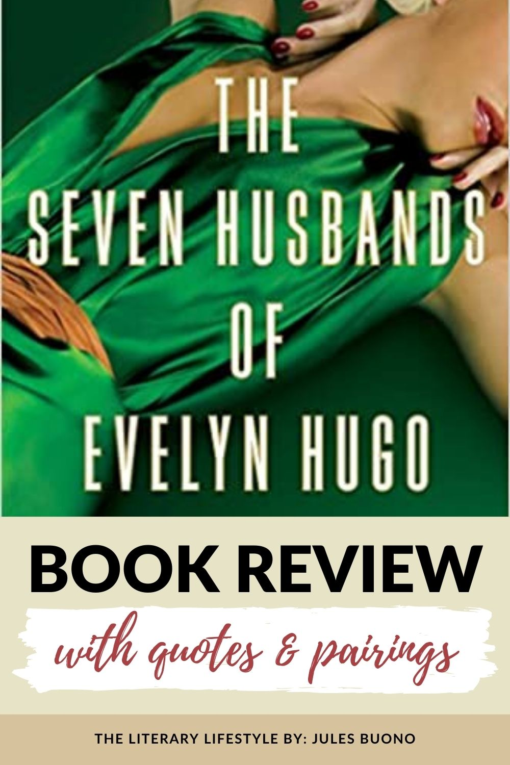 Book Review: The Seven Husbands of Evelyn Hugo